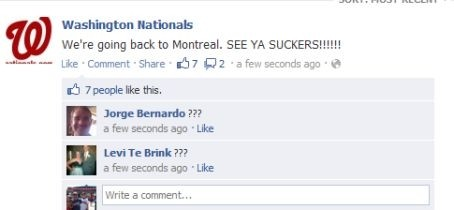 Washington Nationals Facebook Hack Going Back to Montreal See Ya Suckers You Nats