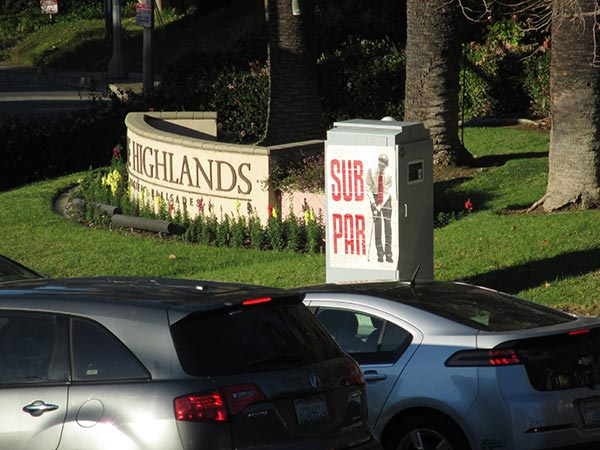 Obama Sub Par Posters Near PGA Tourney The Highlands Pacific Palisades Pacific Palisades, CA California Santa Monica Los Angeles 2014 Northern Trust Open rightwing art artwork sabo guerilla political speech protest conservative free speech freedom