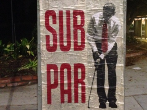 Obama Sub Par Posters Near PGA Tourney at Night Pacific Palisades, CA California Santa Monica Los Angeles 2014 Northern Trust Open rightwing art artwork sabo guerilla political speech protest conservative free speech freedom