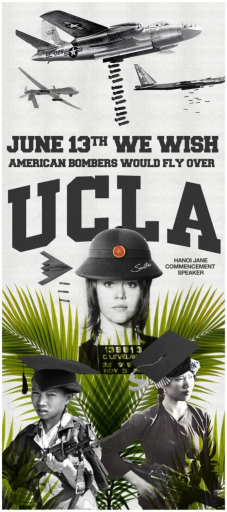 "Hanoi Jane Posters Poster Jane Fonda UCLA commencement speech graduation address Sabo conservative street art artist subversive controversial Vietnam War protest ""June 13th We Wish American Bombers Would Fly Over UCLA"" ""Hanoi Jane Commencement Speaker"" protested protester denounced American soldiers war criminals picture taken photograph on an anti-aircraft battery wearing the helmet of a North Vietnamese soldier mugshot arrest 1970 Breitbart actress"