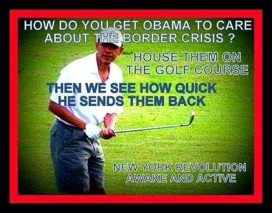 hilarious Obama golf pic pics picture pictures image images President funny political humor humorous satire satirical hysterical awesome lol lolz meme memes golfing golf course hole holes club golf clubs swing 200 rounds 200th round motivational poster posters demotivational Obama Meme: How Do You Get Obama to Care About the Border Crisis? House Illegals on the Golf Course, Then We See How Quick He Sends Them Back