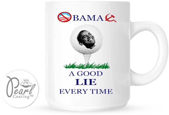 hilarious Obama golf pic pics picture pictures image images President funny political humor humorous satire satirical hysterical awesome lol lolz meme memes golfing golf course hole holes club golf clubs swing 200 rounds 200th round Obama Coffee Cup Mug A Good Lie Every Time