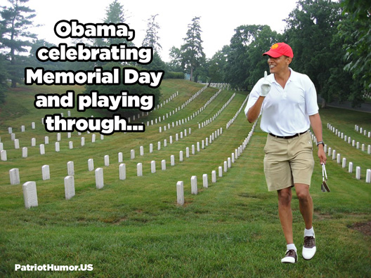 hilarious Obama golf pic meme memes pics picture pictures image images President funny political humor humorous satire satirical hysterical awesome lol lolz golfing golf course hole holes club golf clubs swing 200 rounds 200th round Obama Meme: Obama Celebrating Memorial Day and Playing Through